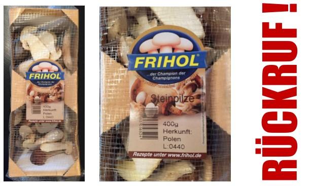 """Frihol ruft """"Frische Steinpilze"""" via Kaufland zurück"""