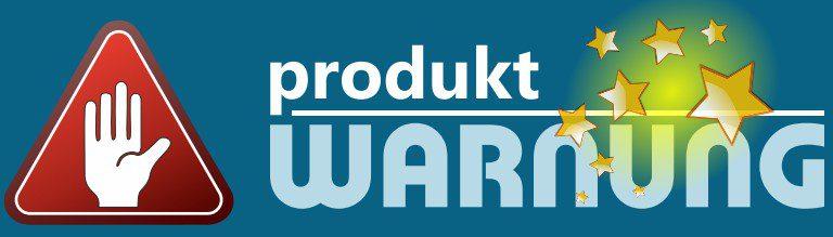 Produktwarnungen - Produktrückrufe und Verbraucherwarnungen