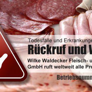 Wilke Waldecker Fleisch- und Wurstwaren GmbH – Produktwarnungen
